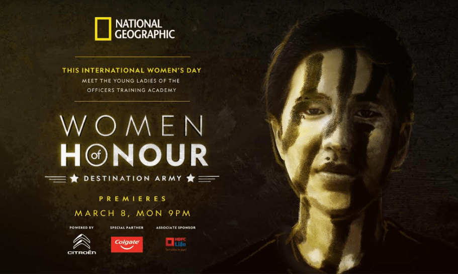National Geographic India, in collaboration with the Indian Army, celebrates this International Women's Day with a special film 'WOMEN OF HONOUR: Destination Army'