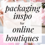 Already have an online boutique or want to start an online boutique? Click through for some packaging ideas for your online boutique. Everything from custom tape, custom poly mailers and custom stickers. Get inspired with these online boutique packaging ideas