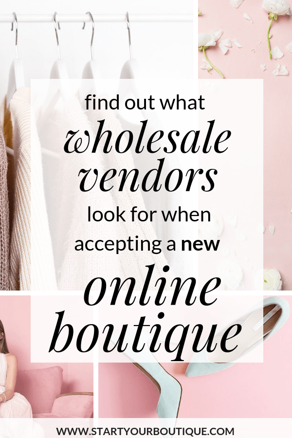What Wholesale Vendors Suppliers Look For when Accepting New Online Boutique Retailers