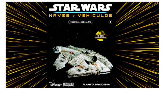 Revisión del coleccionable Star Wars Naves y Vehículos #1 de Planeta DeAgostini