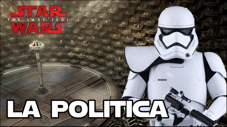 La situación política en Los últimos Jedi - Star Wars 1