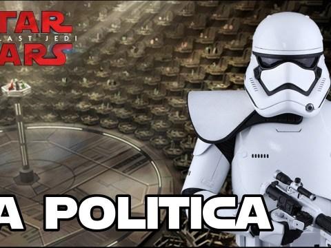 La situación política en Los últimos Jedi - Star Wars 3