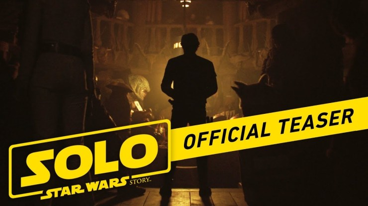 Solo: A Star Wars Story Official Teaser 1