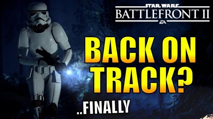 Is Battlefront 2 Finally Back On Track? - Star Wars Battlefront 2