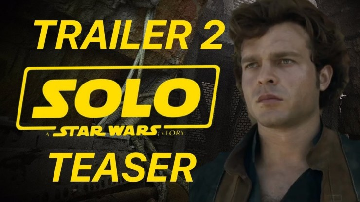 Solo: A Star Wars Story - Trailer #2 Teaser