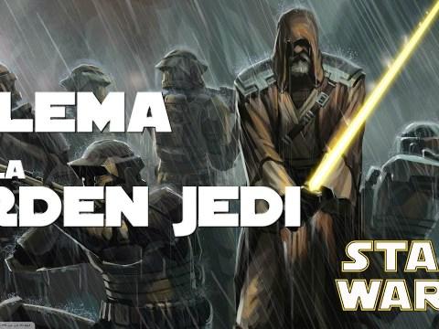 El Gran Dilema de la Orden Jedi   STAR WARS 1