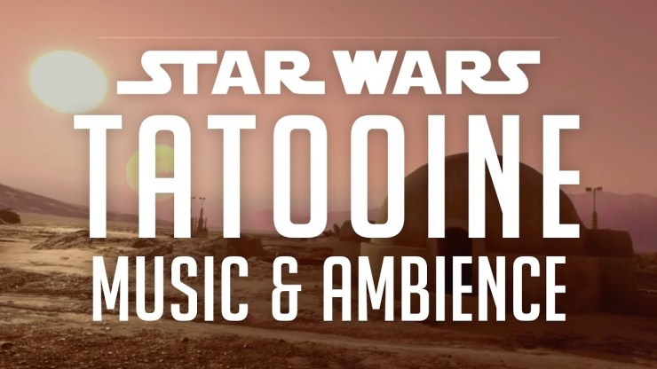 Star Wars Music & Ambience | Tatooine, Desert Sounds/Changing Scenes