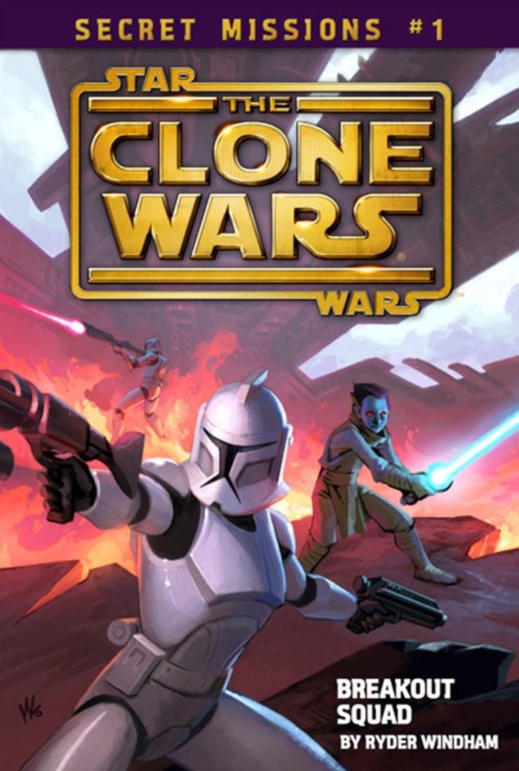 The Clone Wars: Secret Missions 1: Breakout Squad