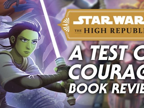 A Test of Courage Book Review - Star Wars The High Republic