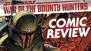 Star Wars - War of the Bounty Hunters Alpha Comic Review