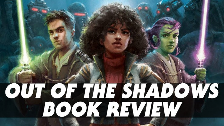 Star Wars: Out of the Shadows Book Review