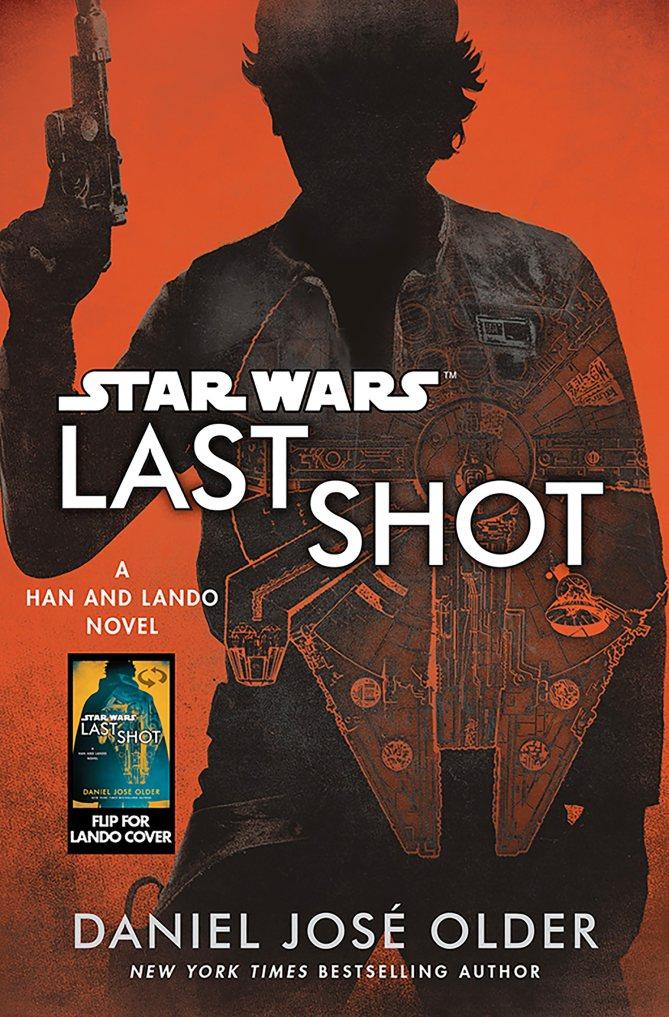 Solo A Star Wars Story romanzo Mondadori Star Wars Last Shot