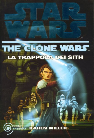 La Trappola dei Sith The Clone Wars cover