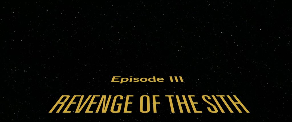 4K – Star Wars: Episode III – Revenge of the Sith (2005)