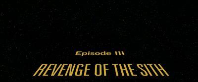 4K – Star Wars: Episode III – Revenge of the Sith (2005)