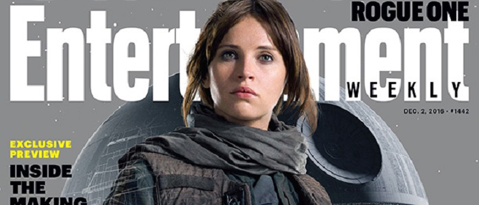 Rogue One To Be The Cover Story For The Newest Issue Of Entertainment Weekly