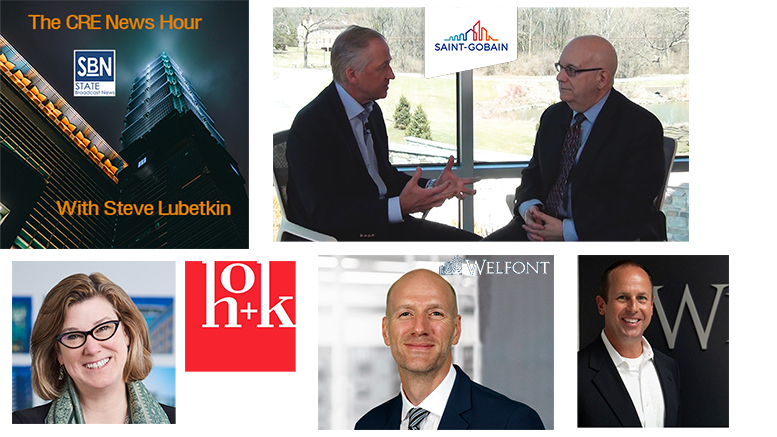 Guests on the 9/13/2019 CRE News Hour, clockwise from top: Mark Rayfield, CEO of Saint-Gobain North America, with CRE News Hour host Steve Lubetkin; Jerrell Bass and Rob Blakely of Welfont; and Kay Sargent of HOK's Workplace Design practice