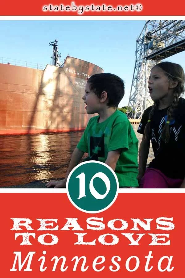 10 Reasons to Love MN Pin2 #Minnesota #MN #ExploreMinnesota #Minnesotawild #Minnesotalakes #statebystate