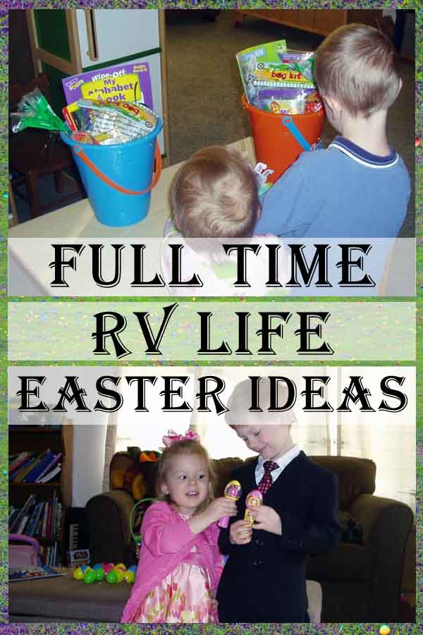 Full Time RV Life Easter Ideas Pin