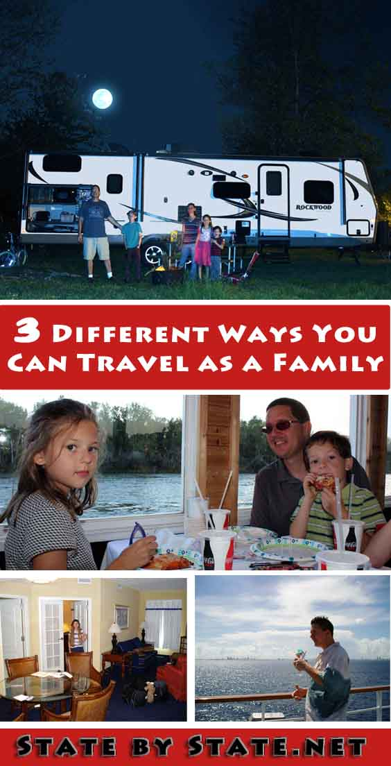 3 Different Ways You Can Travel as a Family