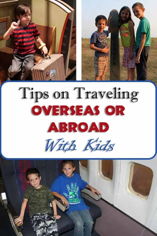 Tips on Traveling Overseas With Kids Pin