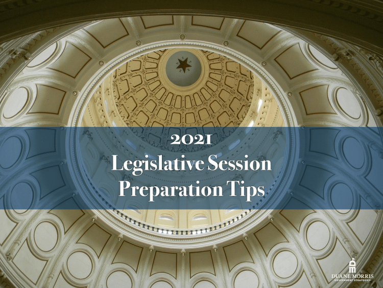 2021 Legislative Session Preparation Tips