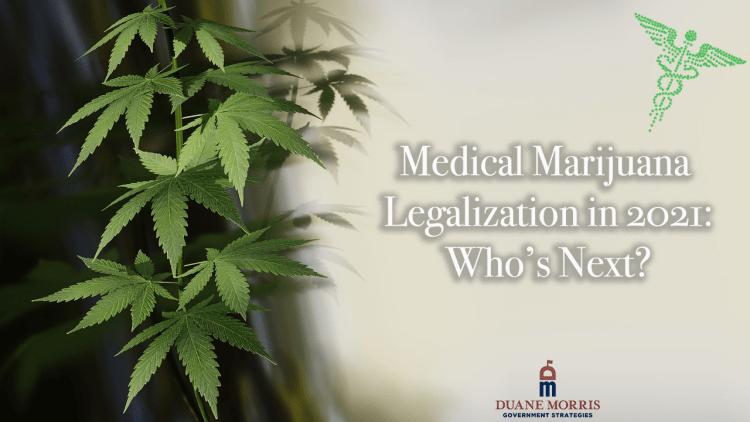 Medical Marijuana Legalization in 2021: Who's Next?