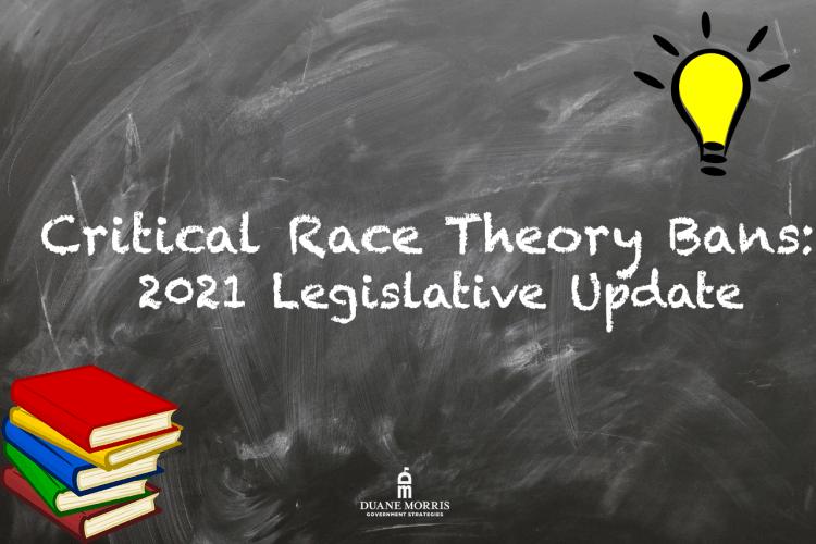 Critical Race Theory Bans: 2021 Legislative Update