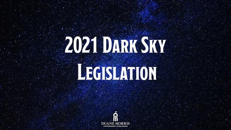 2021 Dark Sky Legislation