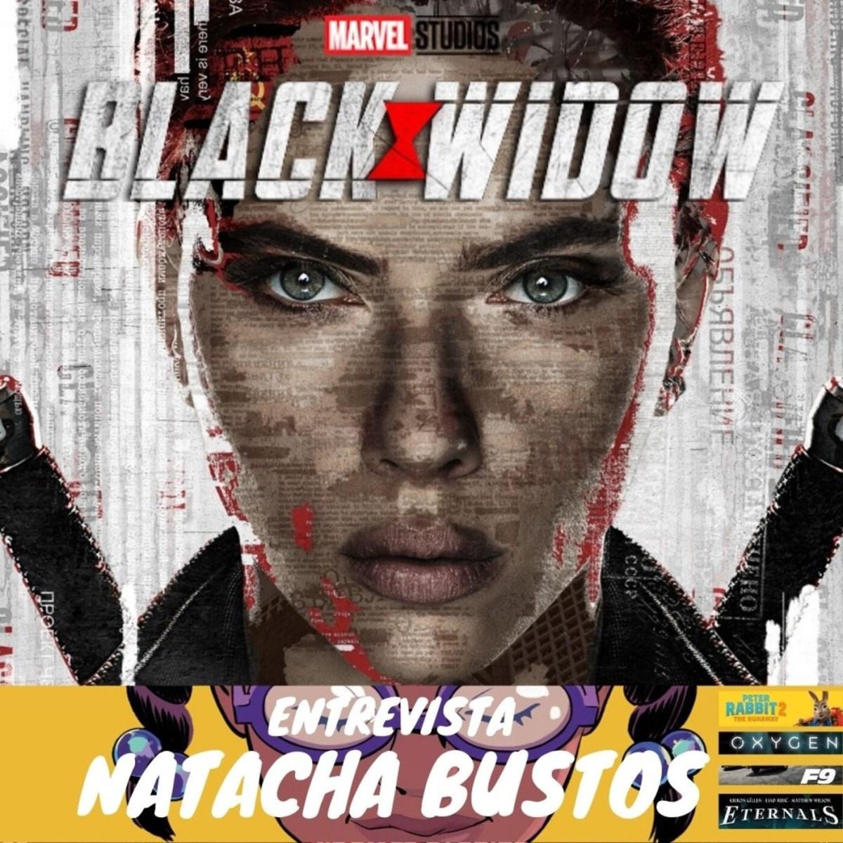 Ningú no és perfecte 20×44 – Black Widow (Viuda Negra), entrevista Natacha Bustos, Eternals, F9, Oxygen i Peter Rabbit 2
