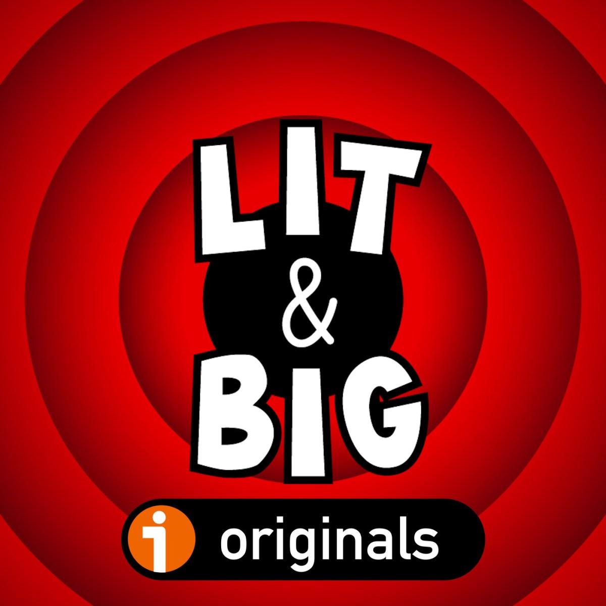 Lit And Big