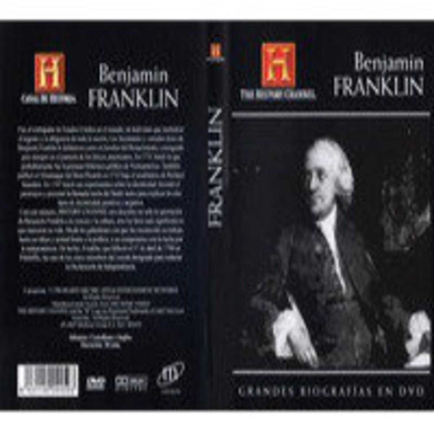 Grandes Biografias Benjamin Franklin En Biografias En Mp3