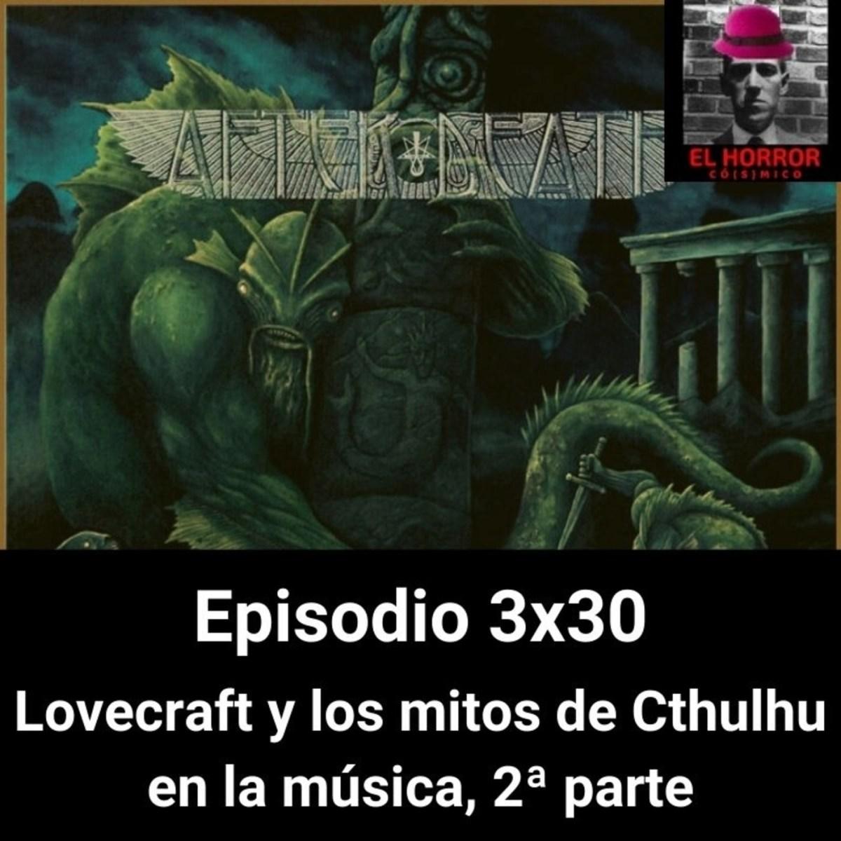 EHC 3X30 Lovecraft y los mitos de Cthulhu en la música. 2ª parte