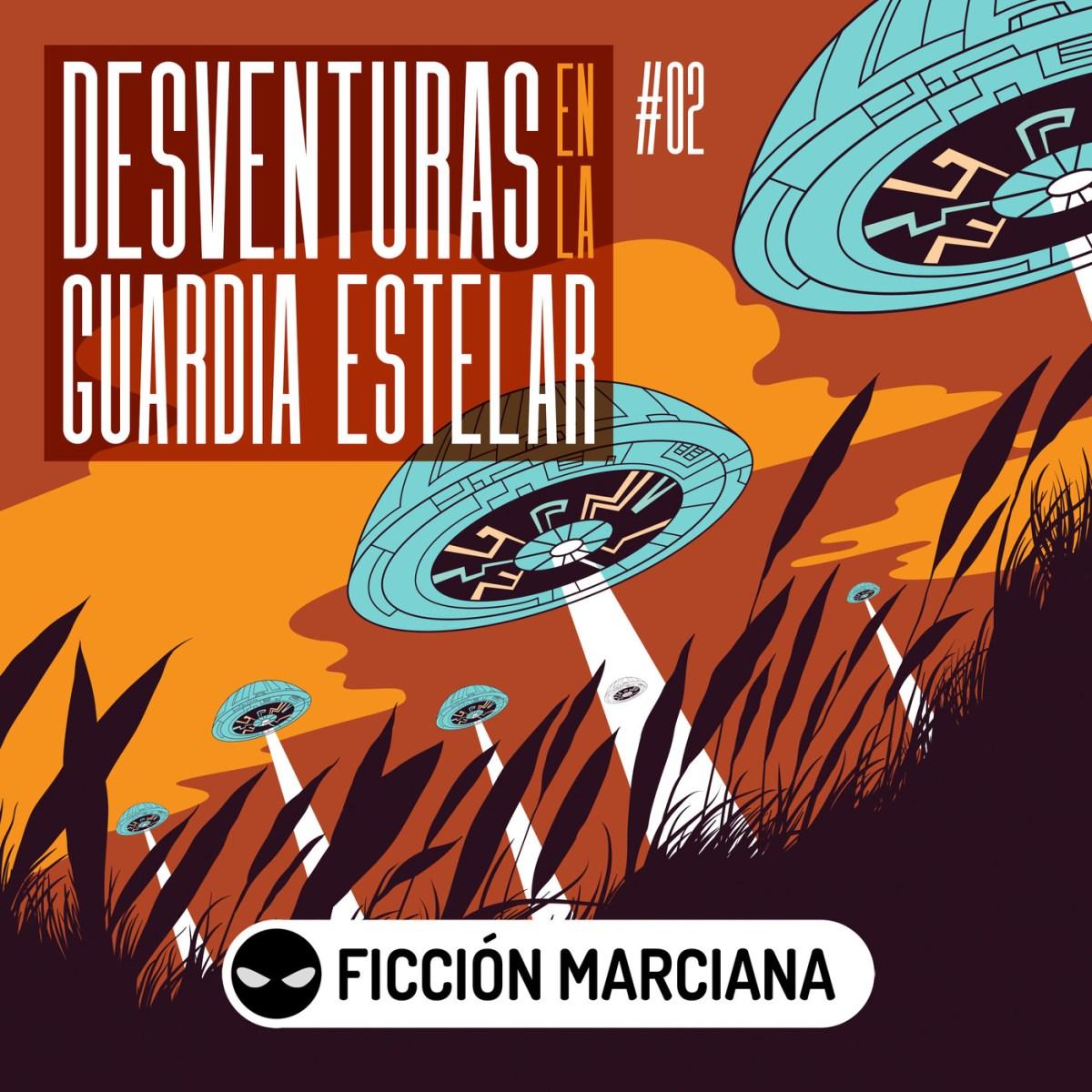 DESVENTURAS EN LA GUARDIA ESTELAR (Jose Contreras) Episodio 02   Ficción Sonora – Audiolibro