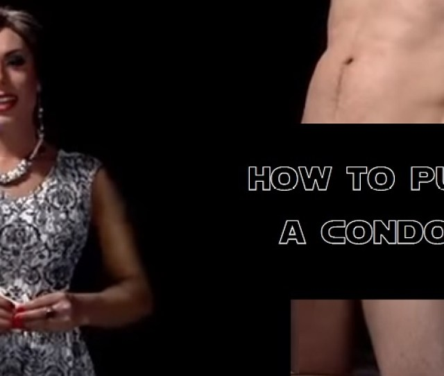 Drag Queen Shows The Right Way To Put On A Condom With The Help Of A Porn Star Of Course Nsfw