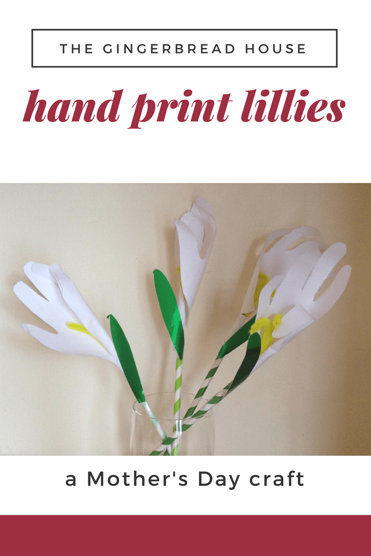 Hand print lilies for Mother's Day