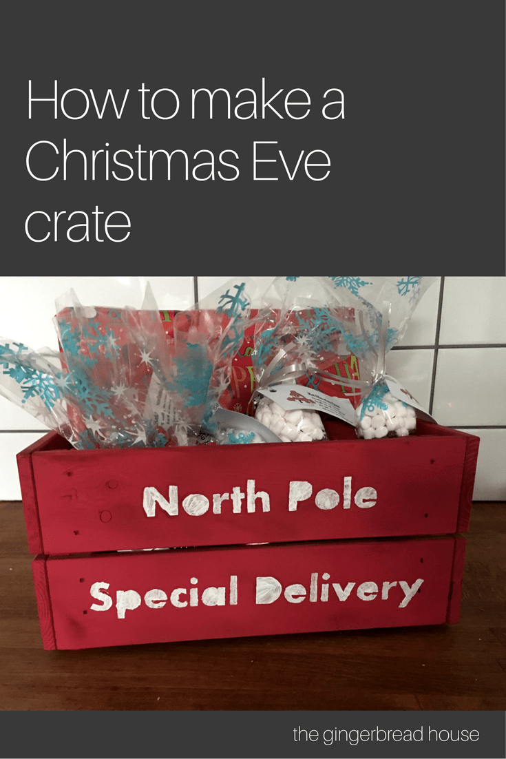 How to make a Christmas Eve crate