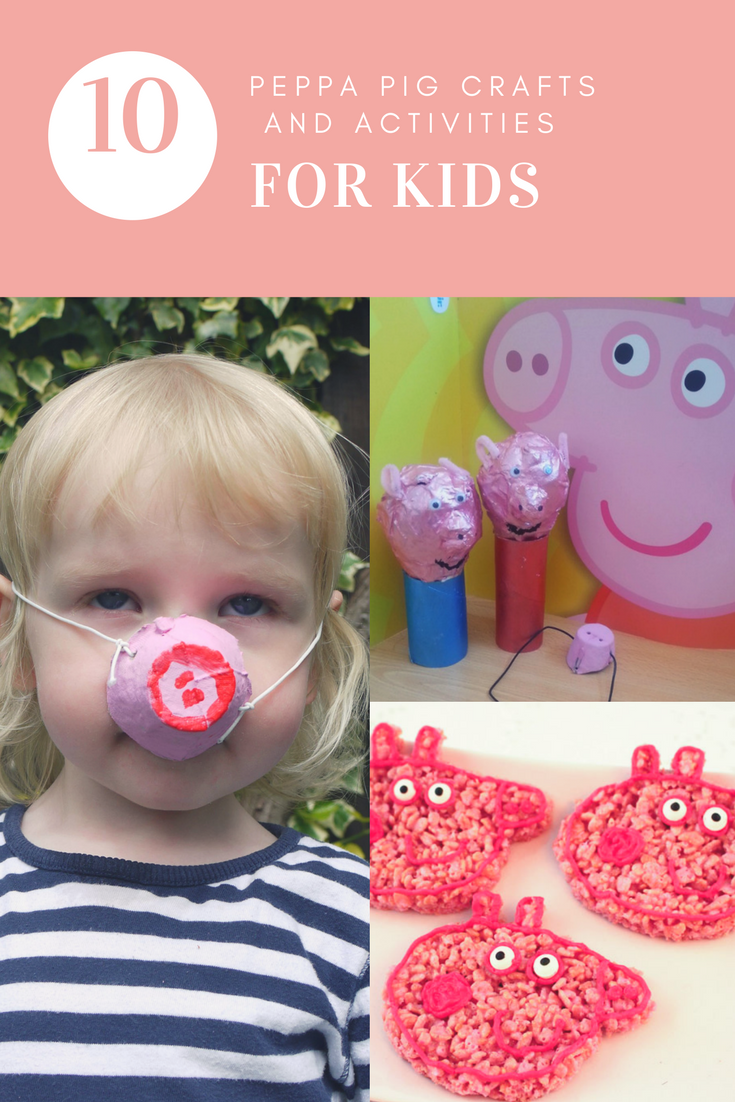 10 Peppa Pig crafts and activities for kids