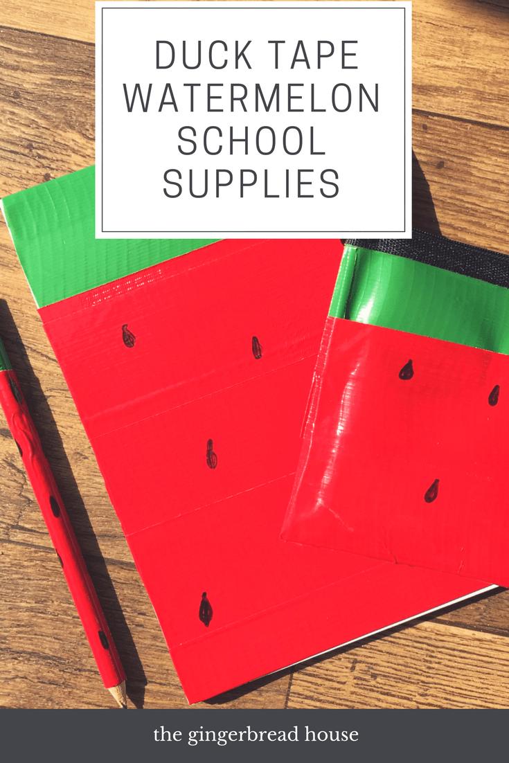 Duck Tape watermelon school supplies