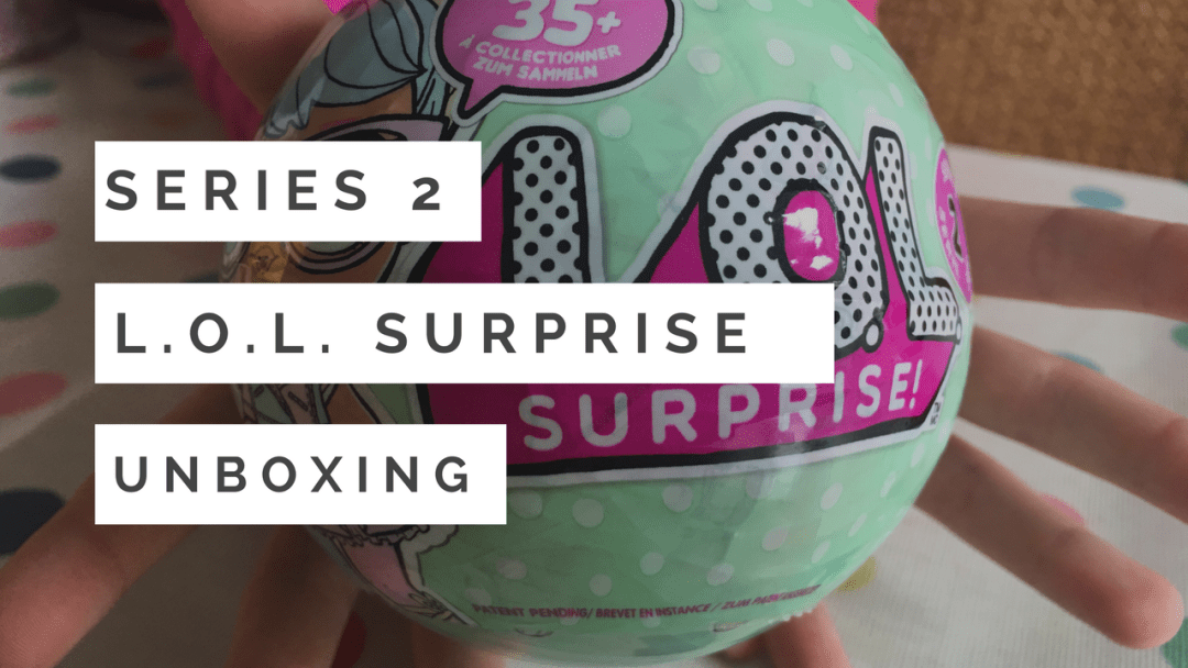 L.O.L. Surprise Series 2 {Collectible Dolls with Mix and Match Accessories}