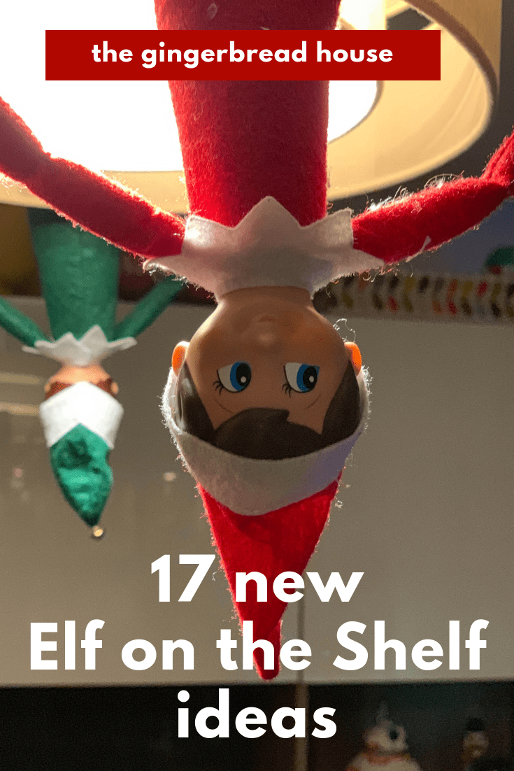 17 new Elf on the Shelf antics from the gingerbread house blog