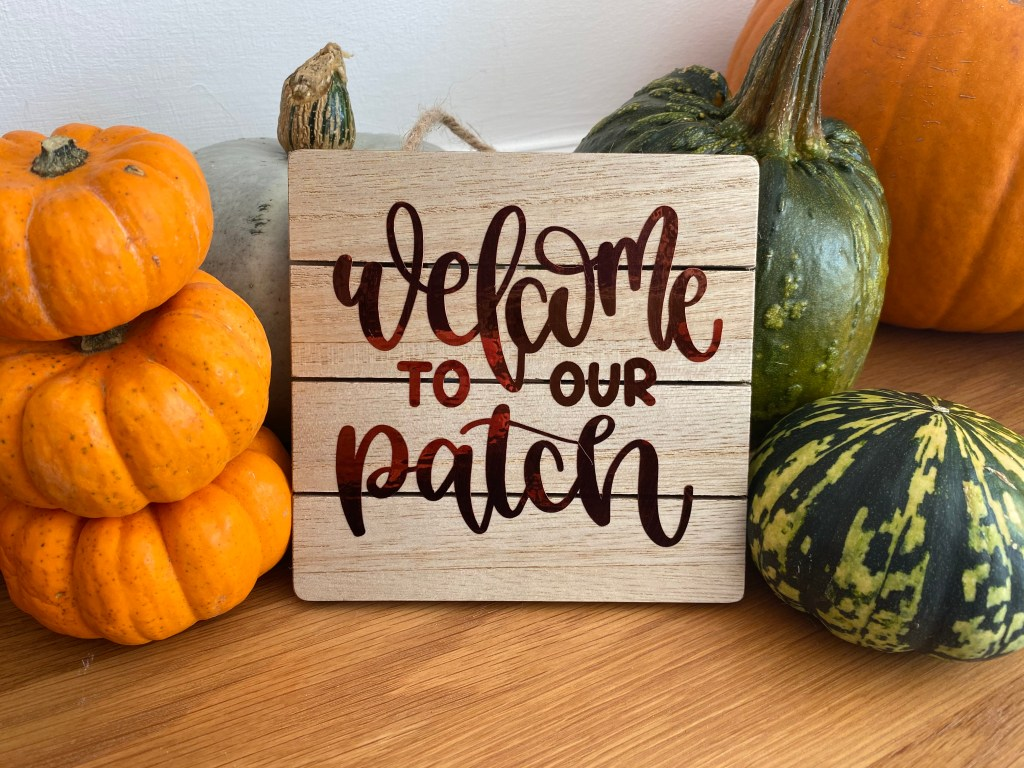 welcome to our patch vinyl sign