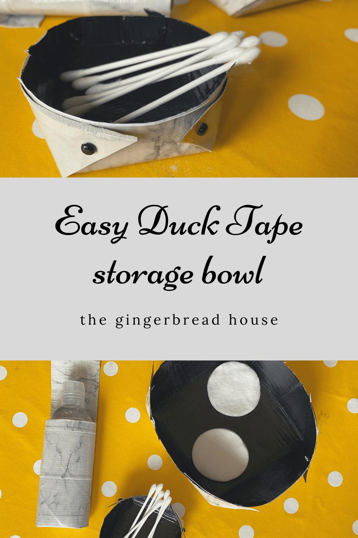 Easy Duck Tape storage bowl