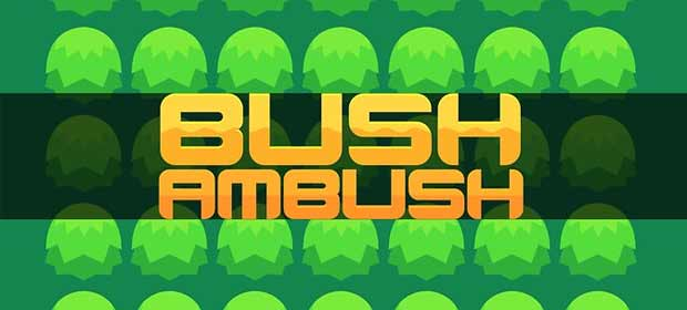 Bush Ambush - The Survival