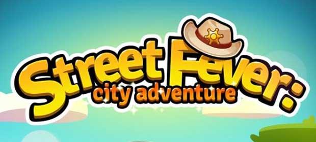 Street Fever: City Adventure