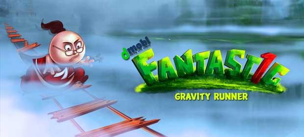 Fantastic 1 - Gravity Runner