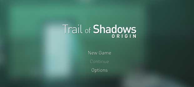 Trail of Shadows: Origin