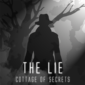 The Lie - Cottage Of Secrets