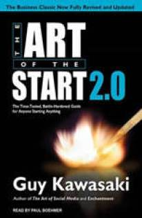 The Art of the Start 2.0: The Time-Tested, Battle-Hardened Guide for Anyone Starting Anything - Audiobook Download