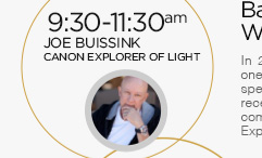 9:30-11:30am: Joe Buissink